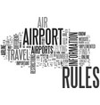are air travel rules different between airports vector image vector image