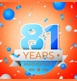 eighty one years anniversary celebration vector image vector image