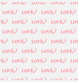 text love with hearts seamless pattern happy vector image vector image