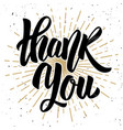 thank you hand drawn lettering phrase isolated vector image vector image