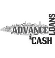 are cash advance loans right for you text word vector image vector image