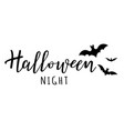 halloween night lettering with bats vector image vector image