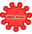 Abstract virus image and zika fever text vector image