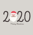 2020 christmas greeting card with santa claus vector image vector image