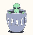 alien peeps out from bowl space vector image vector image