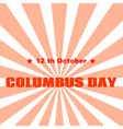 Text Columbus Day on abstract background vector image vector image