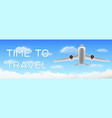 time to travel with airplane flying over cloud vector image