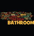 bathroom design strategies that increase the vector image vector image