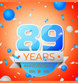 eighty nine years anniversary celebration vector image vector image