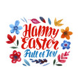 happy easter greeting card lettering vector image