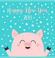 happy new year 2019 pig piggy piglet face head vector image vector image