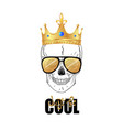just be cool slogan print with skull in gold crown vector image