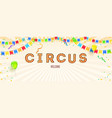 banner with invitation for party in circus retro vector image vector image