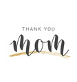 handwritten lettering thank you mom vector image vector image