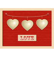 Love and hanging hearts background vector image vector image