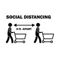 social distancing 6 ft apart while shopping vector image vector image