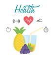 fresh juice pineapple grapes heartbeat shoe clock vector image
