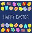 Colored Easter egg set Frame Blue background Flat vector image vector image