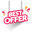 hanging best offer label vector image vector image