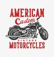t shirt design american custom vintage vector image