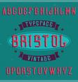 vintage label font named bristol vector image vector image