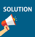 hand holding megaphone with solution announcement vector image