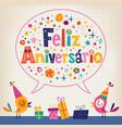 Feliz Aniversario Portuguese Happy Birthday card vector image vector image