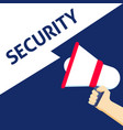 hand holding megaphone with security announcement vector image