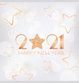 happy new year 2021 greeting card with gold stars vector image vector image