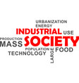 word cloud - industrial society vector image