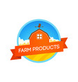 emblem with farm field and house vector image
