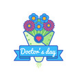 happy doctors day greeting emblem vector image vector image