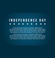 Independence day celebration background style vector image
