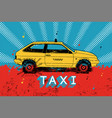 taxi retro grunge poster vector image