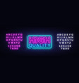 higt quality neon sign premium quality vector image vector image