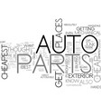 where to buy the cheapest auto parts text word vector image vector image