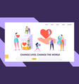 charity donation change the world landing page vector image