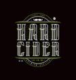 hard cider logo in vintage style vector image vector image