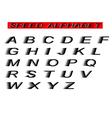 speed alphabet vector image vector image