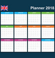 uk planner blank for 2018 english scheduler vector image