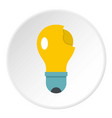 broken yellow lightbulb icon circle vector image