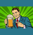man with a mug of beer foam vector image vector image