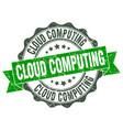cloud computing stamp sign seal vector image vector image
