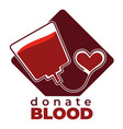 donate blood isolated icon charity and donation vector image