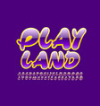 happy sign play land with creative font vector image vector image