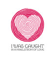 i was caught in a maelstrom love print for vector image vector image