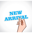 new arrival word in hand vector image