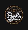 premium beer emblem handwritten lettering logo vector image vector image