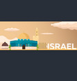 travel banner to israel flat vector image