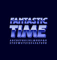 poster fantastic time with 3d metallic font vector image vector image